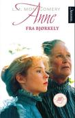 &#34;Anne fra Bjrkely&#34; av L.M. Montgomery
