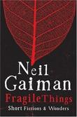"""Fragile Things"" av Neil Gaiman"