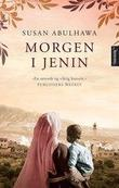 &#34;Morgen i Jenin&#34; av Susan Abulhawa
