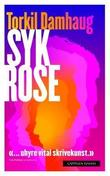 &#34;Syk rose roman&#34; av Torkil Damhaug