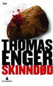 &#34;Skinndd - kriminalroman&#34; av Thomas Enger