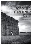 &#34;Fordi jeg fortjener det? - en bok om mobbing, hp og ansvar&#34; av Kristin Oudmayer