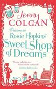 &#34;Welcome to Rosie Hopkins&#39; sweetshop of dreams&#34; av Jenny Colgan