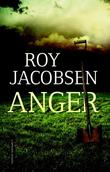 &#34;Anger roman&#34; av Roy Jacobsen