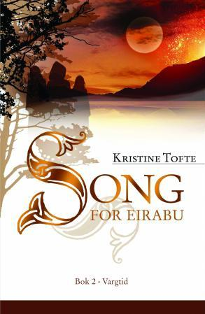 """Song for Eirabu - bok 2"" av Kristine Tofte"