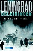 """Leningrad - beleiringen"" av Michael Jones"
