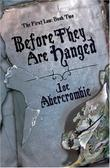 &#34;Before They Are Hanged - The First Law&#34; av Joe Abercrombie