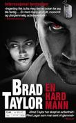 &#34;En Hard Mann&#34; av Brad Taylor