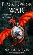 """Black Powder War Temeraire, Book 3"" av Naomi Novik"