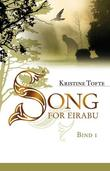 """Song for Eirabu - bok 1"" av Kristine Tofte"