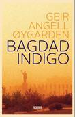 &#34;Bagdad indigo&#34; av Geir Angell ygarden