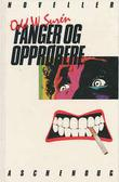 &#34;Fanger og opprrere&#34; av Odd W. Surn