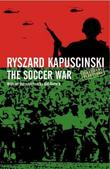 &#34;The soccer war&#34; av Ryszard Kapuscinski