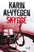 &#34;Skygge&#34; av Karin Alvtegen