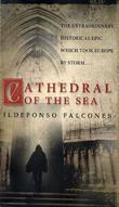 """Cathedral of the sea"" av Ildefonso Falcones"