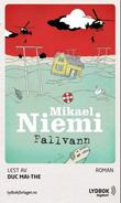&#34;Fallvann&#34; av Mikael Niemi