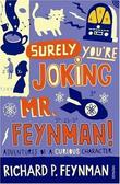 """Surely You're Joking, Mr.Feynman! Adventures of a Curious Character"" av Ralph Leighton"