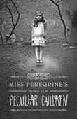 &#34;Miss Peregrine&#39;s home for peculiar children&#34; av Ransom Riggs