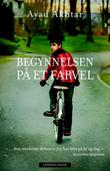 &#34;Begynnelsen p et farvel&#34; av Ayad Akhtar