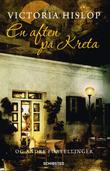 &#34;En aften p Kreta&#34; av Victoria Hislop