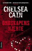 &#34;Ondskapens hjerte&#34; av Chelsea Cain