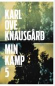 &#34;Min kamp - femte bok&#34; av Karl Ove Knausgrd