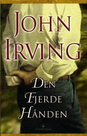 """""""Den fjerde hånden"""" av John Irving"""