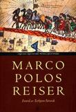 &#34;Marco Polos reiser&#34; av Marco Polo