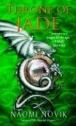 """Throne of Jade Temeraire, Book 2"" av Naomi Novik"