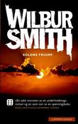 &#34;Solens triumf&#34; av Wilbur Smith