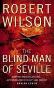 """The blind man of Seville"" av Robert Wilson"