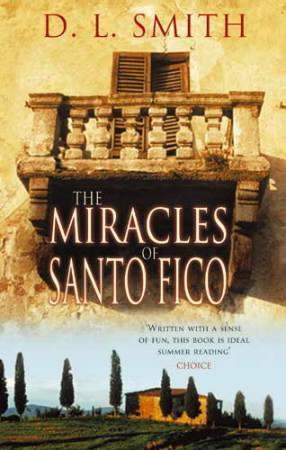 &#34;The miracles of Santo Fico&#34; av D.L. Smith