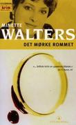 &#34;Det mrke rommet&#34; av Minette Walters
