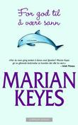 """For god til å være sann"" av Marian Keyes"