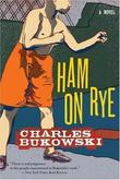 """Ham on Rye A Novel"" av Charles Bukowski"