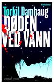&#34;Dden ved vann&#34; av Torkil Damhaug