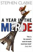 &#34;A Year in the Merde&#34; av Stephen Clarke