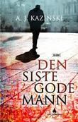 &#34;Den siste gode mann&#34; av A.J. Kazinski
