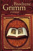 &#34;Brdrene Grimms eventyr&#34; av Jacob Grimm