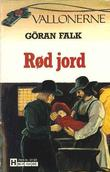 &#34;Rd jord&#34; av Gran Falk