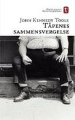 &#34;Tpenes sammensvergelse - en roman fra New Orleans&#34; av John Kennedy Toole