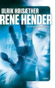 &#34;Rene hender - en Eveline Enger-krim&#34; av Ulrik Histher