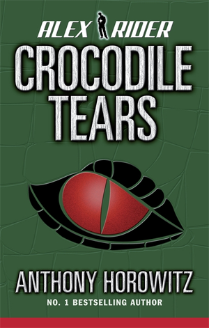 """Crocodile Tears (Alex Rider)"" av Anthony Horowitz"