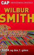 &#34;Taita og den 7. gten&#34; av Wilbur Smith