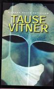 """Tause vitner"" av Richard North Patterson"