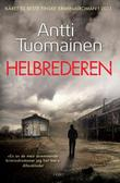 &#34;Helbrederen&#34; av Antti Tuomainen