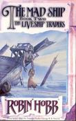 &#34;The mad ship - the liveship traders&#34; av Robin Hobb