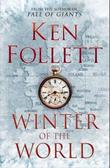 &#34;Winter of the world - the century trilogy 2&#34; av Ken Follett