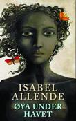 """Øya under havet"" av Isabel Allende"