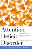 """Attention Deficit Disorder The Unfocused Mind in Children and Adults (Yale University Press Health & Wellness)"" av Thomas E. Brown Ph.D"